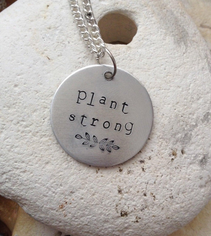 Vegan plant strong jewellery - vegan necklace - jewelry - plant strong - animal rights jewellery - handstamped 3cm pendant on 18