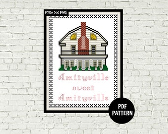 Amityville Horror - Amityville Sweet Amityville - Cross Stitch Pattern - Modern Cross Stitch - Sampler - PDF - Craft Pattern