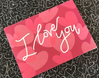 I Love You | Greeting Card | A2 | FREE Shipping