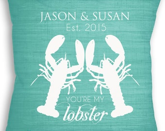 You Are My Lobster - Custom Pillow - Lobster Pillow - Beach Wedding - Personalized Wedding Gift - Bridal Shower Gift - Engagement Gift