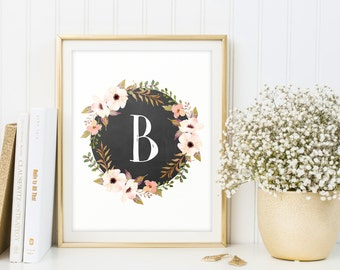 Floral Letter B, Printable monogram, Download, Nursery prints, Wreath, Girls nursery ideas, Digital monogram, Flowers, Chalkboard