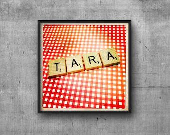 TARA - Name Art - Scrabble Tile Name - Art Photo - Photography Art Print - Name Sign