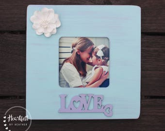 Love Picture Frame - Personalized Baby Gift - Baby Shower Gift for Mom to Be Gift - First Mothers Day Gift Ideas - Mothers Day from Daughter