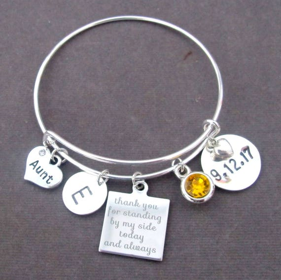 Aunt Bracelet,Personalized Aunt Gift,Aunt Bangle,Wedding Gift for Aunt,Thank You for Standing by my Side Today and Always, Free Shipping USA