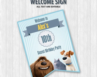 The Secret Life of Pets Welcome Sign