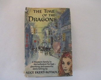 1958 The Time of the Dragons by Alice Ekert-Rotholz