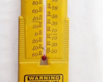 Vintage, Advertising, Thermometer, Window Thermometer, N.W. Bell Telephone Co, Warning Underground Cables, Yellow