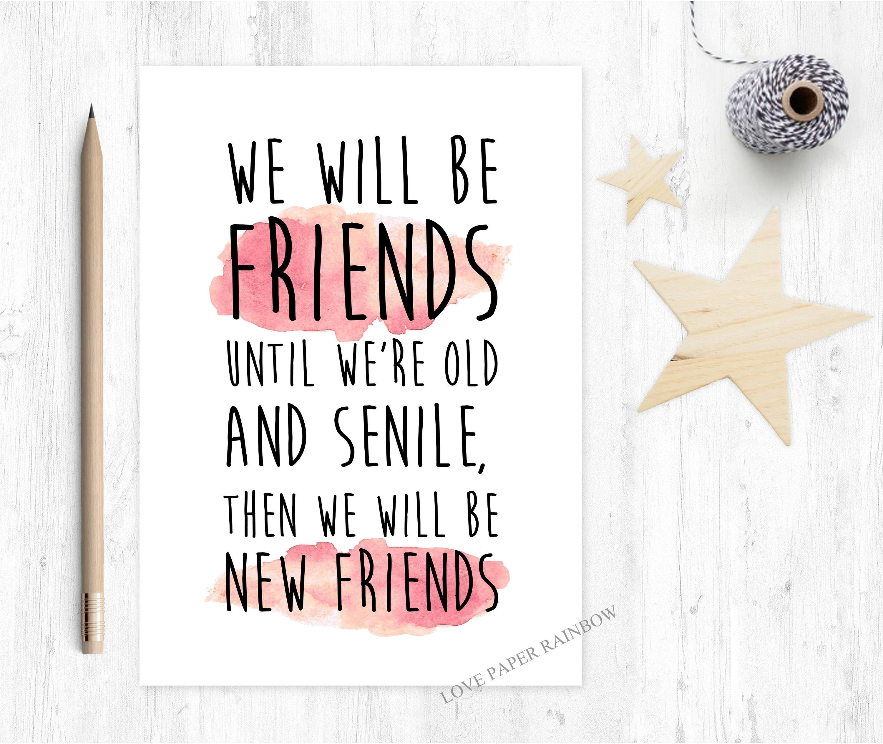 Funny friendship card funny best friend card old and senile funny friendship card funny best friend card old and senile friends forever best friend greeting card old friends kristyandbryce Image collections