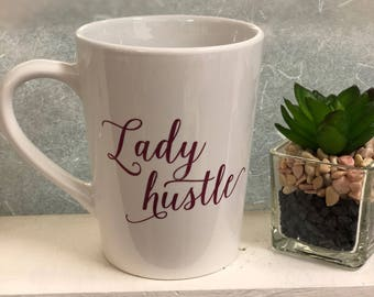 Lady hustle ceramic mug, girl boss mug
