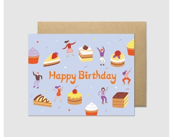 Birthday Cake Dance Party - Cute Funny Dancing Card for Cake Lover - Cupcake Birthday Card - Foodie Card for Foodie