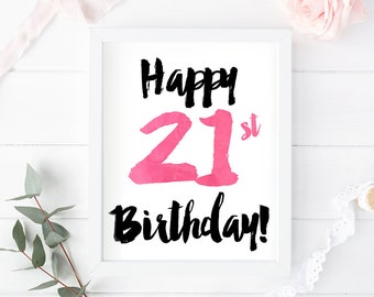21st Birthday printable, card, sign, poster, greeting, decor, party, gift, Happy 21st birthday, instant download, 8x10, 5x7