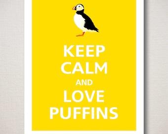 Keep Calm and LOVE PUFFINS Art Print