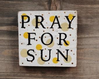 Pray For Sun Magnet