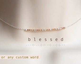 Morse Code Necklace • Custom Choker • Blessed Necklace • Graduation Gift • Bridesmaid Gift • Sterling Silver Rose Gold Filled • Grandma Mom