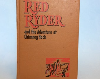 Red Ryder and the Adventure at Chimney Rock  Whitman Vintage Book 1946