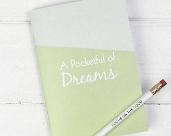 Dream Notebook – Ideas Journal – Pocket Notebook – Dream Journal – Planning Notebook – Dream Note Pad – Pocketful of Dreams Notebook