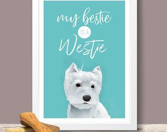 West Highland Terrier Art Print - Westie Lover gift, Westie Poster, Westie Portrait, Dog Poster, Dog Gift, Pet Poster, Pet Wall Art