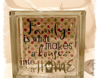 BRAND NEW Glass Block Light - Family is what makes a house into a home