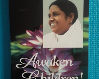 Awaken Children! Volume VI by Mata Amritanandamayi