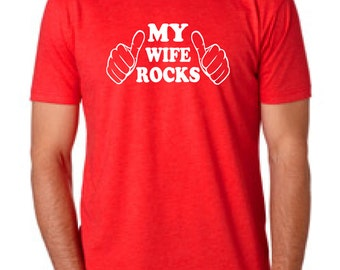 My Wife Rocks Mens T-Shirt funny Marriage Wedding Anniversary tshirt shirt Valentine's Day Gift