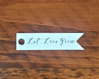 "Let Love Grow Tags (2.5"" wide), Custom Bridal Shower or Wedding Favor Tags, Seed Packet Favor Tags, Succulent Favor Tag"