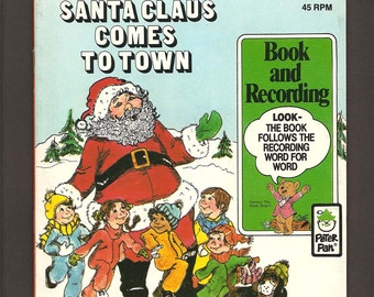 Santa Claus Comes to Town - Vintage 45 RPM Peter Pan Read-Along LP Book and Record Set #1993 - Illustrated by Jody Taylor - c. 1977