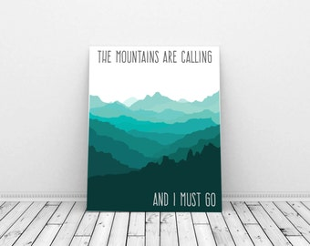 The mountains are calling, John Muir Quote, Mountain Print, Poetry Art, Quote Prints, Camping Decor, Boys Room Decor, Boys Playroom, Nature