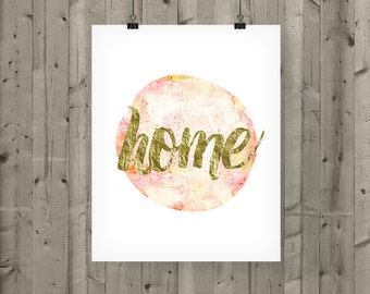 Gold Home Printable / Pink Home Decor / Pink Watercolor Home Print / Warm Colors / Gold and Pink Wall Art / Living Room Print / Word Art