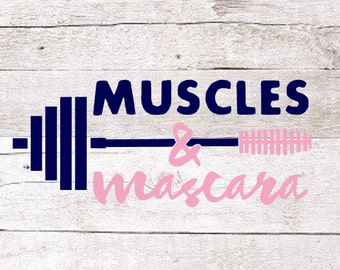 Muscles and Mascara Decal | Girls Who Lift Decal | Lift Decal | Yeti Decal | Car Decal