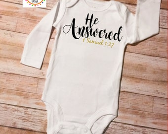 He Answered Onesie, Baby Onesie, Baby Shower Gift, Newborn Onesie, Newborn Gift, Newborn Outfit, Coming Home Outfit