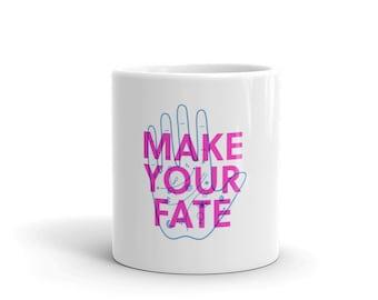 Make Your Fate Mug