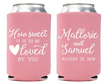 Custom Wedding Favor - How Sweet it is to Be Loved by You Can Coolers - Wedding Can Coolers