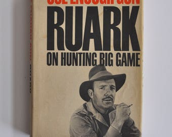 "Vintage ""Use Enough Gun"" on Hunting big game book by Robert Ruark 1966"