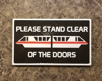 DW Monorail Please Stand Clear Of The Doors Plaque Inspired Sign - Personalization Available ( Disney Home Decor Prop Inspired Replica )