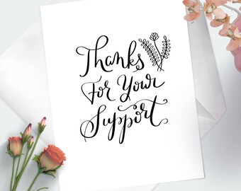 Thanks For Your Support- Thank You Greeting Card- I Appreciate You- Card For Appreciation- Gratitude Card- Giving Thanks For Your Help