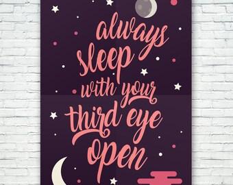 THIRD EYE - Always Sleep With Your Third Eye Open