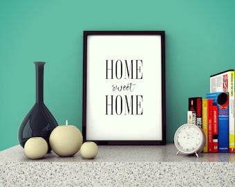 Wallart | Home sweet Home | Print Wall | Art Decor| Daily Motivation| Poster | Printable| Quote