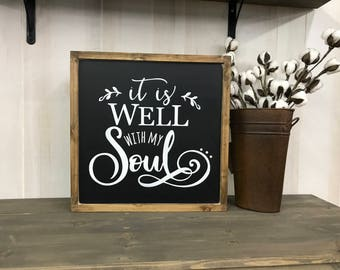 It Is Well with my Soul sign, farmhouse home decor, hymn lyrics sign