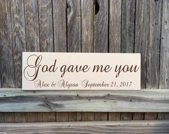 PERSONALIZED God Gave Me You Sign, God gave me you wood sign, Christian Wedding Sign, Wooden Wedding Signs,  Scripture Signs, Wedding Decor