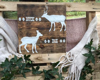 Buck Doe Reclaimed Wood Sign , Farmhouse , Rustic , Home Decor , Porch Decor