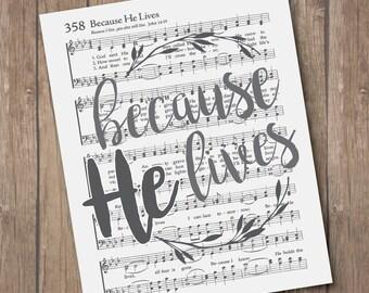Because He Lives Hymn Wall Art Print