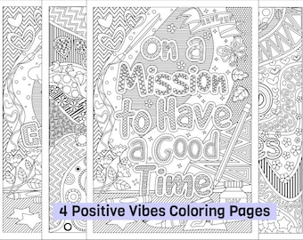 4 Printable Positive Vibes Coloring Pages; Spread Good Vibes; On a Mission to Have a Good Time; Digital download