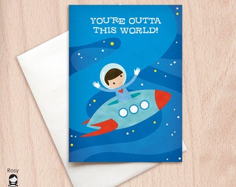 You're Outta This World - Boy - Space Ship, UFO, Outer Space - Greeting Card