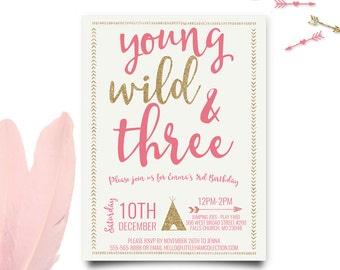 Young Wild and Three Invitations, Pink and Gold Invitation, Young Wild and Three Birthday, Third Birthday Invitation, Printable Invitation