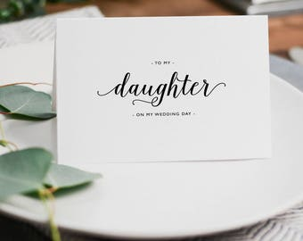 To My Daughter On My Wedding Day Card - Daughter Wedding Card, Wedding Stationery, To My Daughter Thank You Wedding Card, Wedding Note, K3