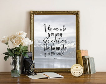 Bible Verse wall art, printable Scripture, Christian Wall Art, 1 John 4:4, greater than the one who is in the world, printable wall art,