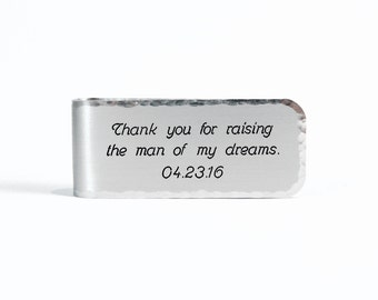 Father of the Groom Gift ~ Thank you for raising the man of my dreams. (personalization) ~ Money Clip