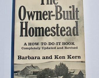 The Owner-Built Homestead Barbara Ken Kern 1977 vintage book off the grid hippie back to land