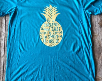 Be A Pineapple Shirt