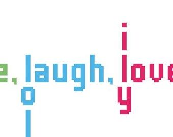 PDF Pattern - Live Laugh Love